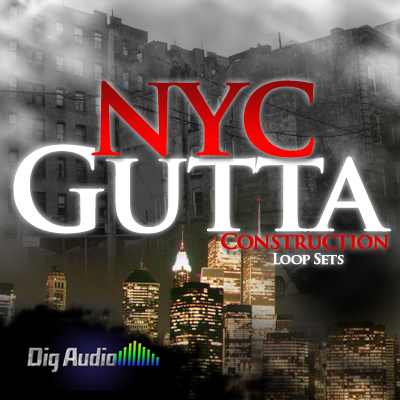Digg Audio NYC Gutta Construction Loop Sets ACID WAV REX AIFF-KRock